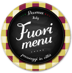 Parma Food Tours Fuori Menu